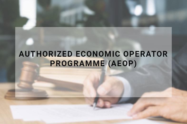 Authorized Economic Operator Programme (AEOP)